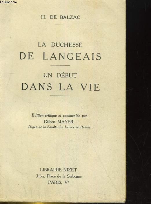 LA DUCHESSE DE LANGEAIS / LE DEBIT DANS LA VIE