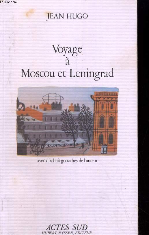 VOYAGE A MOSCOU ET LENINGRAD
