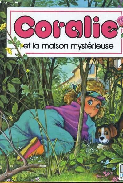 CAROLINE  ET LA MAISON MYSTERIEUSE