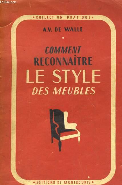 COMMENT RECONNAITRE LE STYLE DES MEUBLES