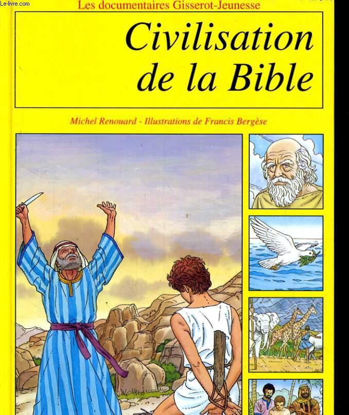 CIVILISATION DE LA BIBLE