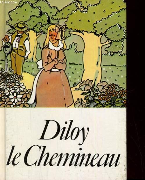 DILOY, LE CHEMINEAU