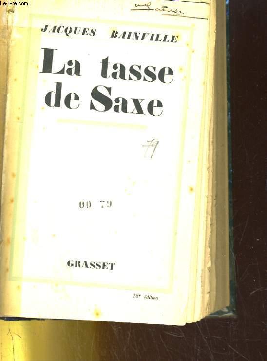 LA TASSE DE SAXE