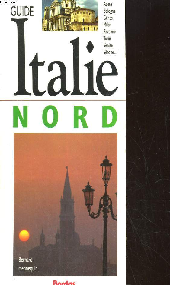 GUIDE ITALIE NORD