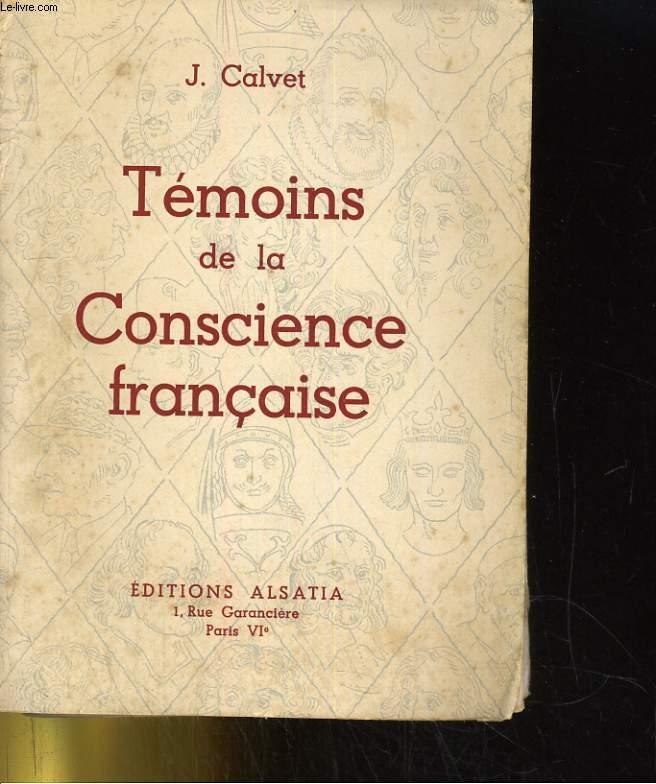 TEMOINS DE LA CONSCIENCE FRANCAISE