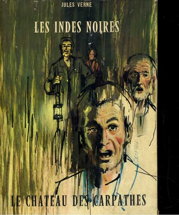 LES INDES NOIRES. 1/ LE CHATEAU DES CARPATHES