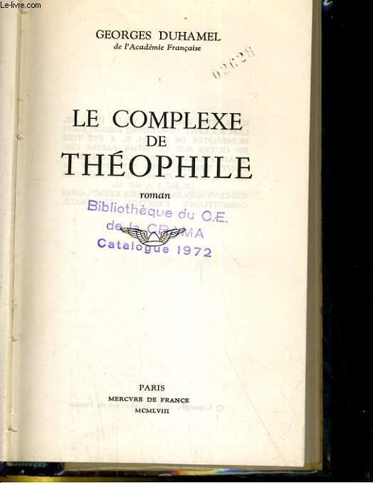 LE COMPLEXE DE THEOPHILE