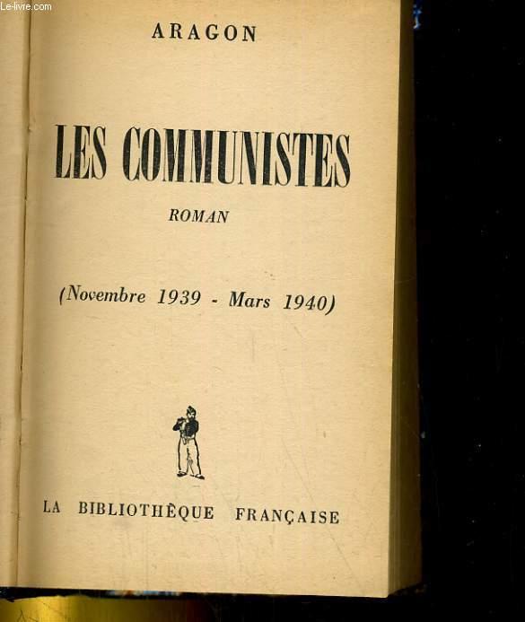 LES COMMUNISTES (NOVEMBRE 1939 - MARS 1940)