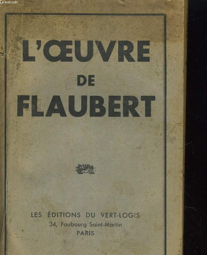 L'OEUVRE DE FLAUBERT