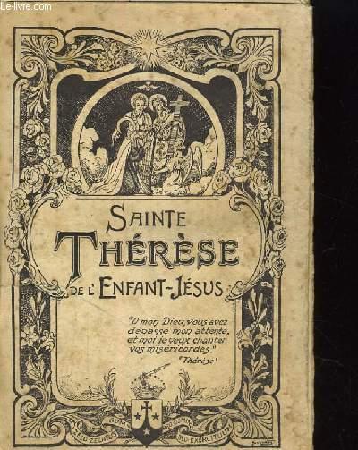 SAINTE THERESE DE L'ENFANT-JESUS. HISTOIRE D'UNE AME ECRITE PAR ELLE-MEME