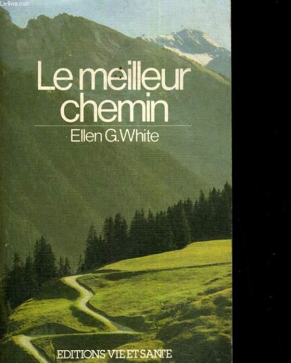LE MEILLEUR CHEMIN