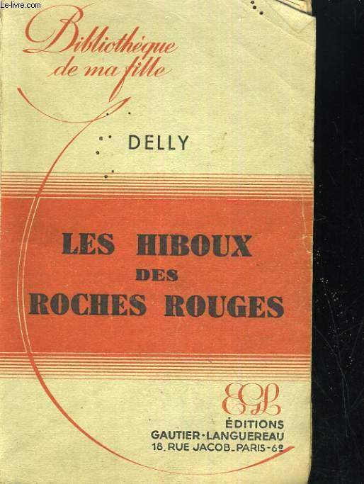 LES HIBOUX DES ROCHES ROUGES