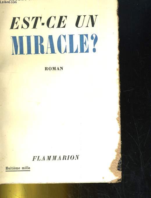 EST-CE UN MIRACLE?
