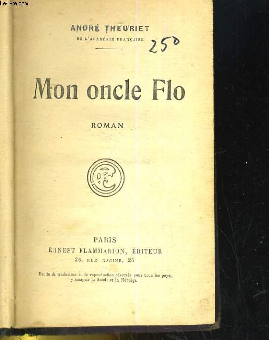 MON ONCLE FLO