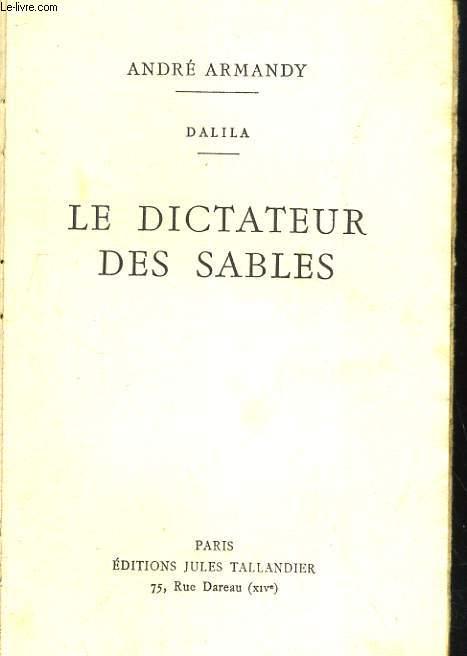 DALILA, LE DICTATEUR DES SABLES