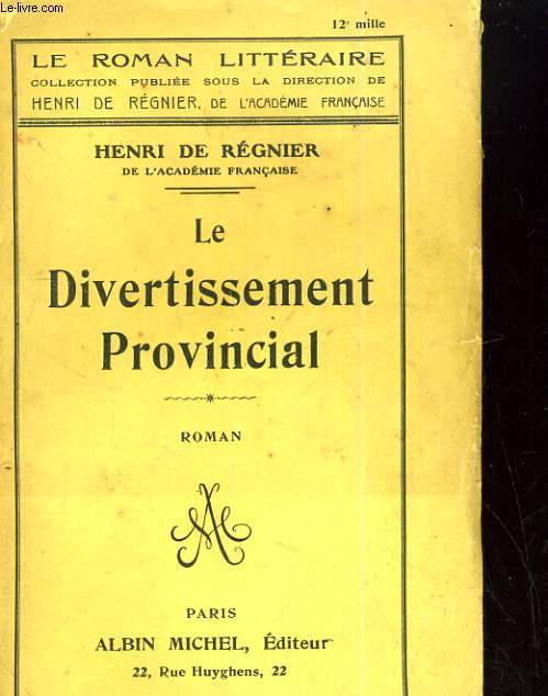LE DIVERTISSEMENT PROVINCIAL