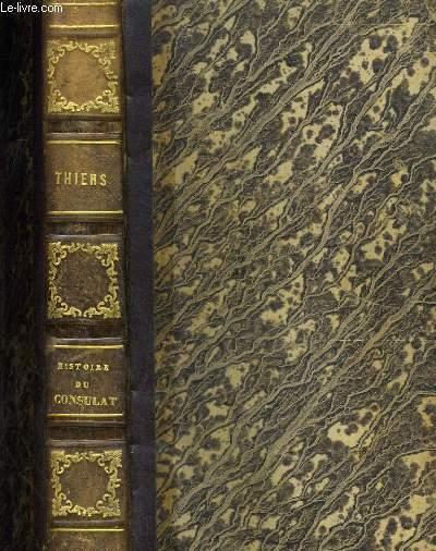 HISTOIRE DU CONSULAT complète en 1 volume.