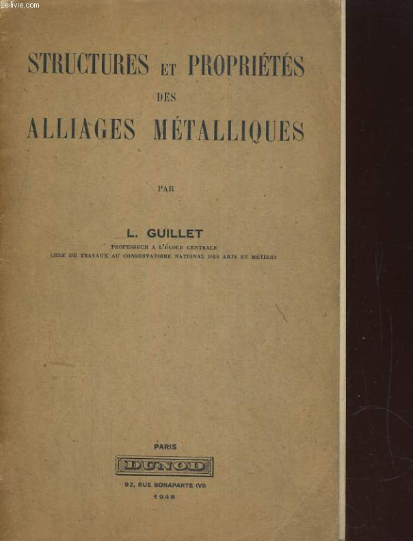 STRUCTURES ET PROPRIETES DES ALLIAGES METALLIQUES