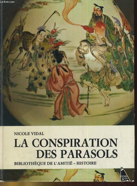 LA CONSPIRATION DES PARASOLS
