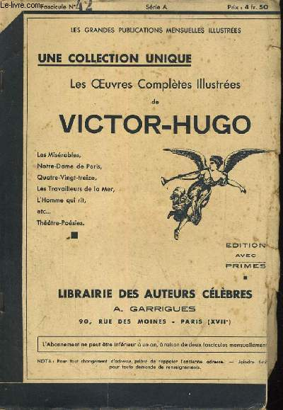 LES OEUVRES COMPLETES ILLUSTREES DE VICTOR HUGO. FASCICULE N°42.