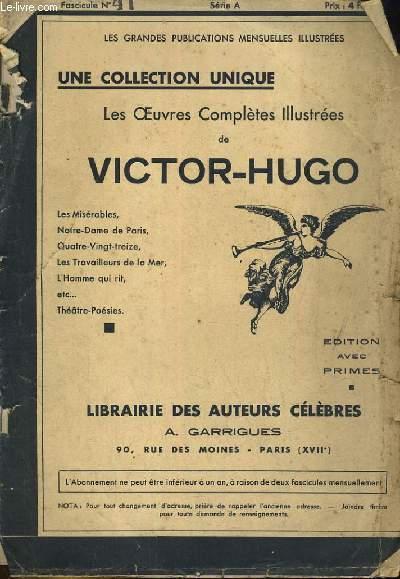LES OEUVRES COMPLETES ILLUSTREES DE VICTOR HUGO. FASCICULE N°41