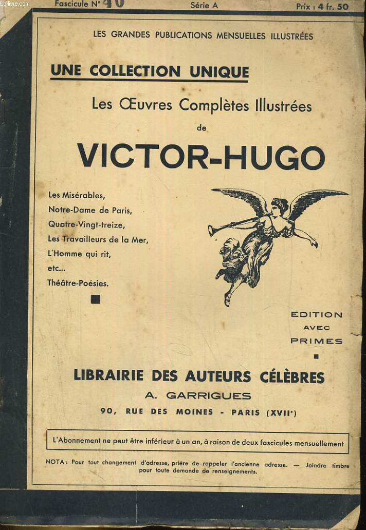LES OEUVRES COMPLETES ILLUSTREES DE VICTOR HUGO. FASCICULE N°40