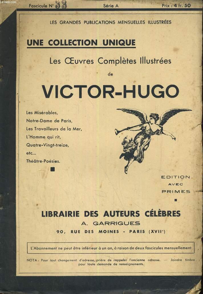 LES OEUVRES COMPLETES ILLUSTREES DE VICTOR HUGO. FASCICULE N°33.