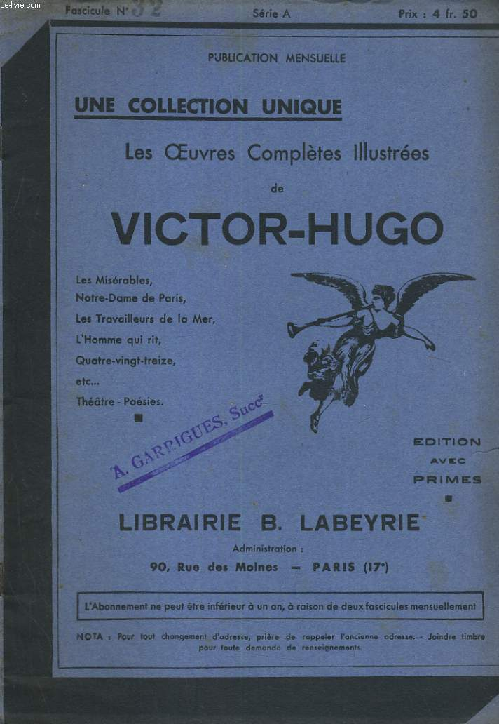 LES OEUVRES COMPLETES ILLUSTREES DE VICTOR HUGO. FASCICULE N°32.