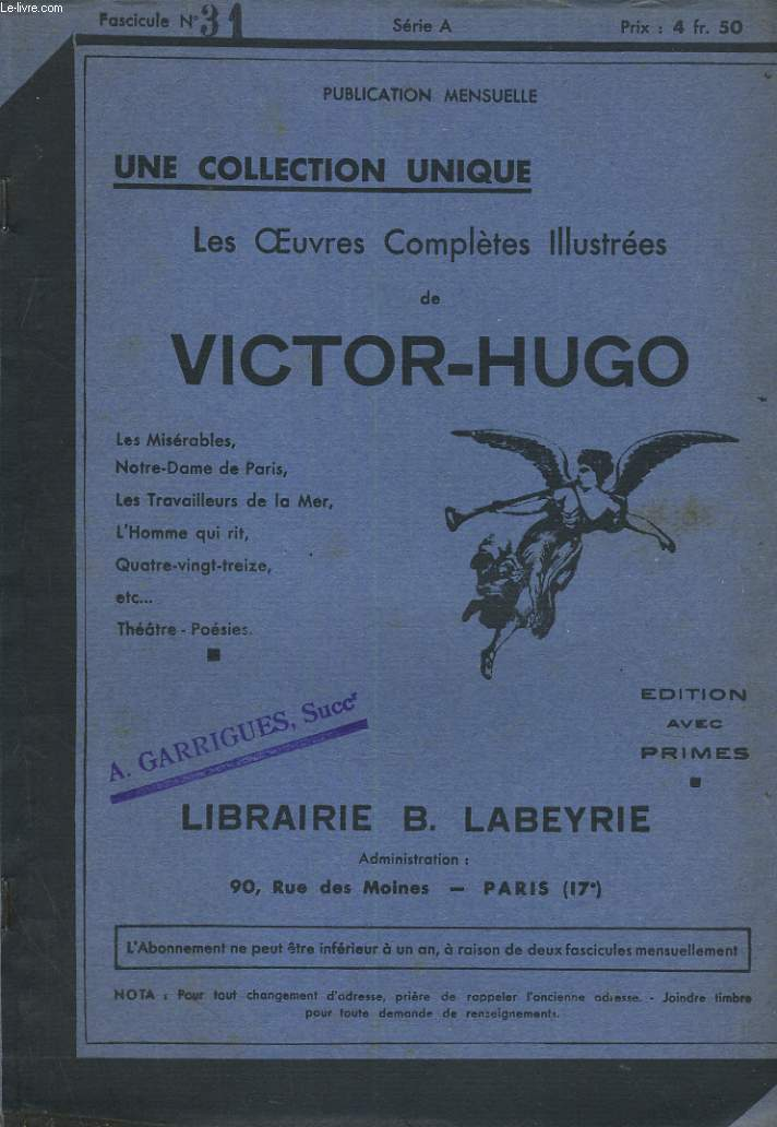 LES OEUVRES COMPLETES ILLUSTREES DE VICTOR HUGO. FASCICULE N°31