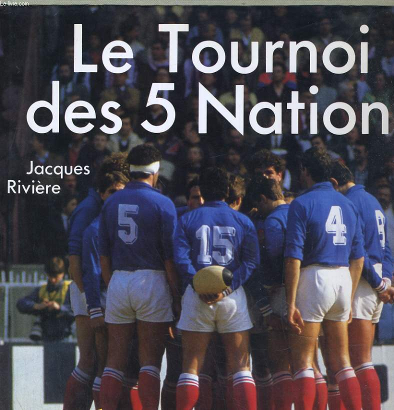 LE TOURNOI DES 5 NATIONS 1910-1988