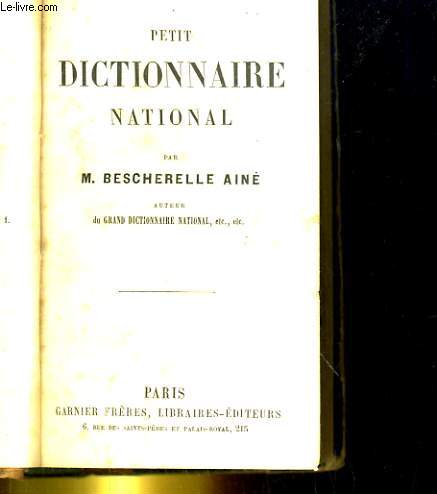 PETIT DICTIONNAIRE NATIONAL