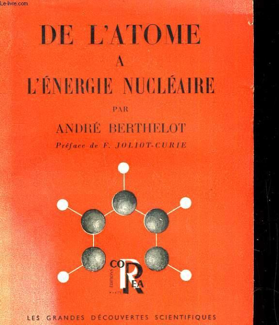 DE L'ATOME A L'ENERGIE NUCLEAIRE