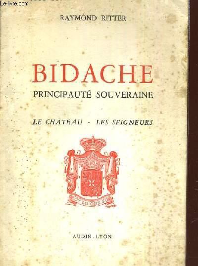 BIDACHE PRINCIPAUTE SOUVERAINE LE CHATEAU LES SEIGNEURS
