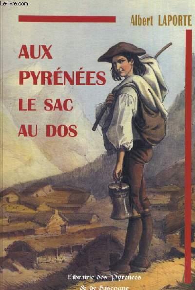 AUX PYRENEES LE SAC AU DOS