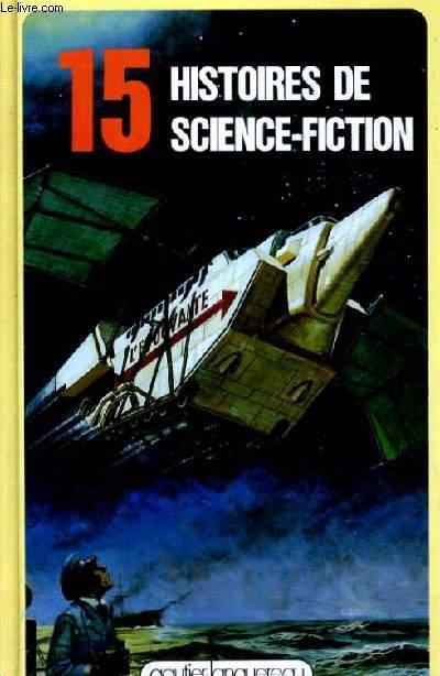 15 HISTOIRES DE SCIENCES FICTIONS