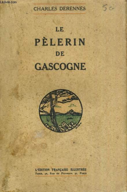LE PELERIN DE GASCOGNE