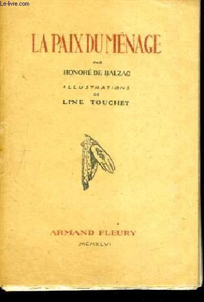 LA PAIX DU MENAGE - ILLUSTRATIONS DE LINE TOUCHET