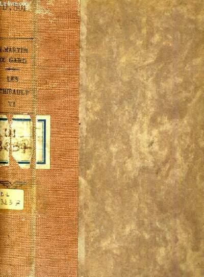 LES THIBAULT VI - L'ETE 1914 ( DEUXIEME PARTIE )