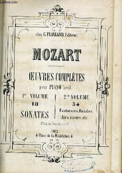 OEUVRES DE MOZART - OEUVRES COMPLETES POUR PIANO SEUL TOME I ET TOME II