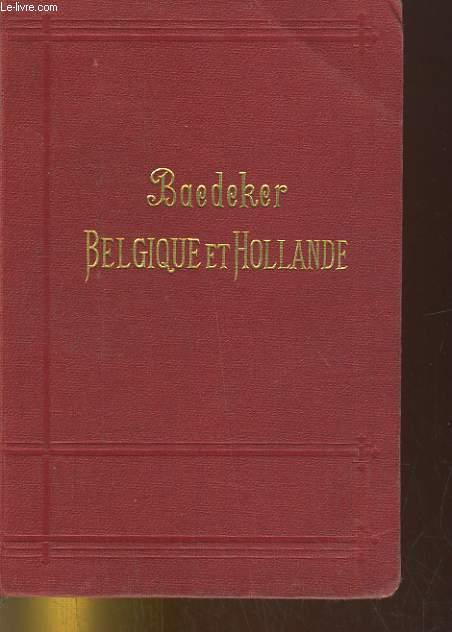 BELGIQUE ET HOLLANDE Y COMPRIS LE LUXEMBOURG. MANUEL DU VOYAGEUR. 18e EDITION.