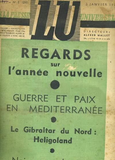 LU DANS LA PRESSE UNIVERSELLE N°2 DU 3 JANVIER 1937. 7e ANNEE. REGARDS SUR L'ANNEE NOUVELLE. GUERRE ET PAIX EN MEDITERRANEE. LE GIBRALTAR DU NORD: HELIGOLAND. NAISSANCE DU JAZZ... ET LA SUITE DE NOTRE ROMAN:
