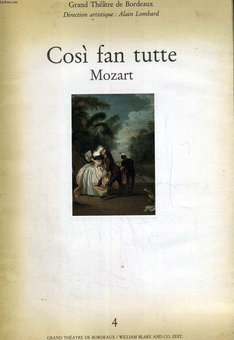 COZI FAN TUTTE. OPERA BUFFA EN 2 ACTES. DIRECTION ARTISTIQUE ALAIN LOMBART.