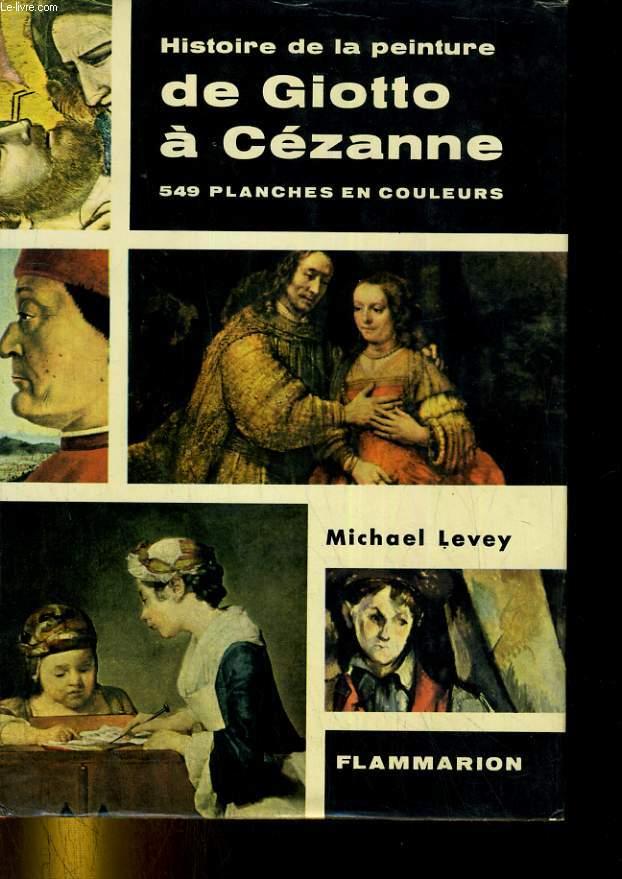 HISTOIRE DE LA PEINTURE DE GIOTTO A CEZANNE