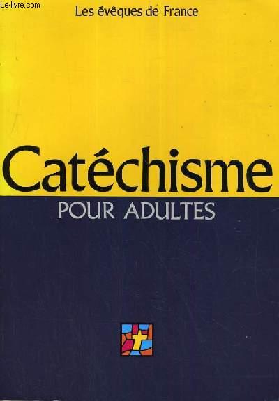 CATHECHISME POUR ADULTES - L'ALLIANCE DE DIEU AVEC LES HOMMES