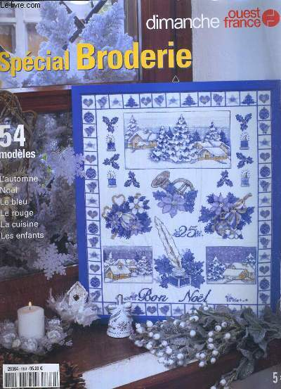 DIMANCHE OUEST FRANCE SPECIAL BRODERIE - HORS SERIE