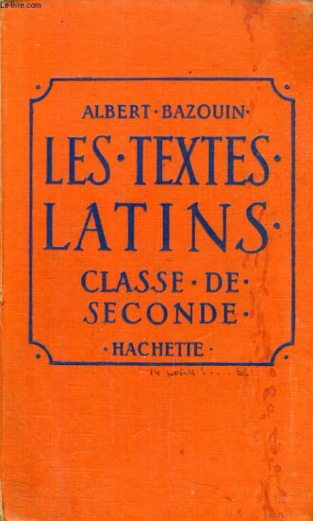 LES TEXTES LATINS, CLASSE DE 2de