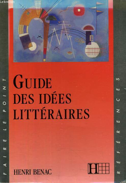 GUIDE DES IDEES LITTERAIRES