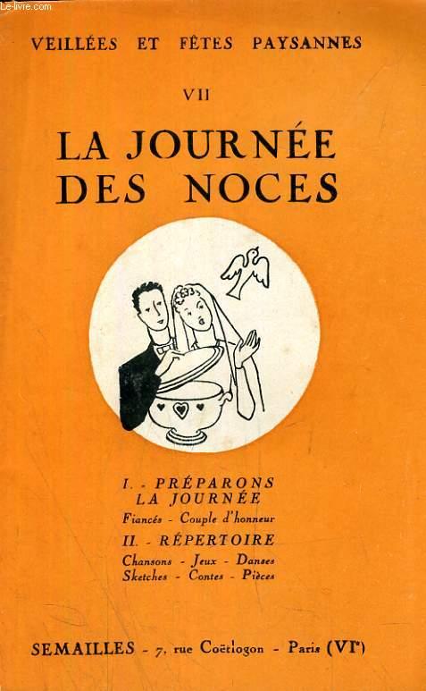 LA JOURNEE DES NOCES