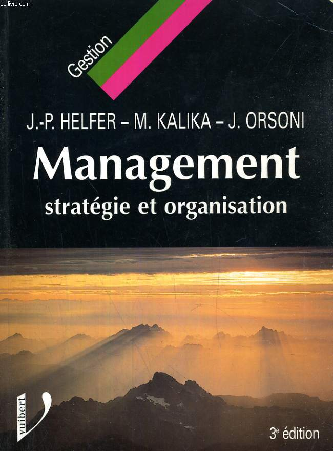 MANAGEMENT, STRATEGIE ET ORGANISATION
