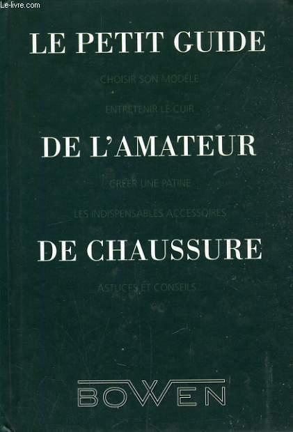 PETIT GUIDE DE L'AMATEUR DE CHAUSSURE
